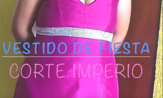 Como hacer un vestido de fiesta corte imperio