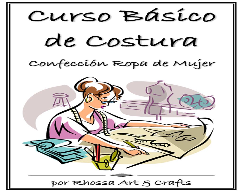 Curso basico de Costura Gratis - Moda & Manualidades