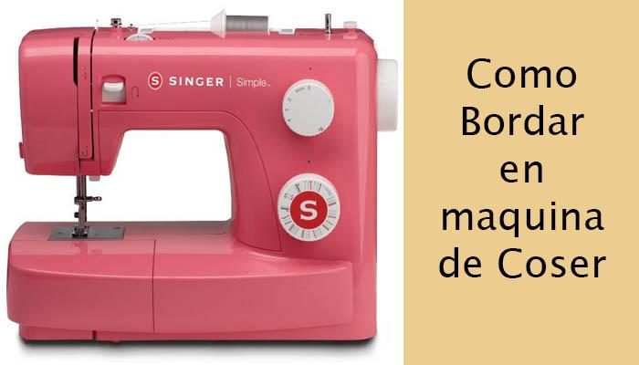 bordar en maquina de coser